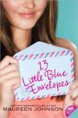 13 Little Blue Envelopes  Such a sweet book, and the granddaughters can read it. I totally enjoyed this and it's sequel, The Last Little Blue Envelope.