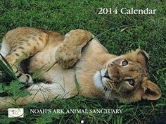 Noah's Ark Animal Sanctuary — 2014 Noah's Ark Calendar
