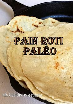 Paleo Indian bread without gluten and with only 3 ingredients. It is easy and fast, so can be done even by beginners in paleo or gluten-free cooking. Naan Sans Gluten, Foods With Gluten, Paleo Recipes, Indian Food Recipes, Ethnic Recipes, Free Recipes, Fried Bread Recipe, Appam Recipe, Gourmet Salt