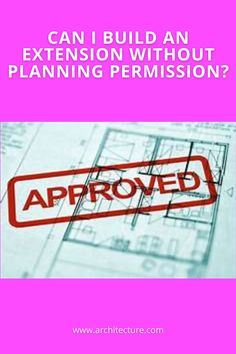Permitted development rights could allow you to build your extension without explicit planning permission. Section 55 of the Town & Country Planning Act defines 'development' as a building operation (structural alterations, construction, rebuilding, most demolition); significant changes of use of land and/or buildings subdivision of a building(s).
