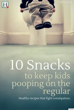 High Fiber Foods: 10 Snacks To Help Your Kids Poop On The Regular