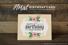 MINTED STRAWBERRY: Free Printable #floral #birthday card!