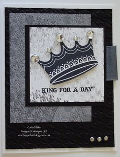 King for a Day, masculine card, Crafting On Hat