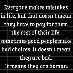 Unfortunately..society make them pay and never let's go of the mistake. Rise above this because you can!