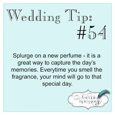 Tip: A new perfume gives your wedding day its own signature scent, use on each anniversary to continue using it and give a special scent to each new year of your marriage. Cute Wedding Ideas, Wedding Advice, Wedding Planning Tips, Perfect Wedding, Fall Wedding, Wedding Planner, Our Wedding, Dream Wedding, Wedding Stuff