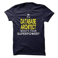 (Top Tshirt Popular) DATABASE ARCHITECT [Guys Tee, Lady Tee][Tshirt Best…