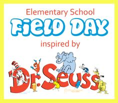 Dr. Seuss Field Day!