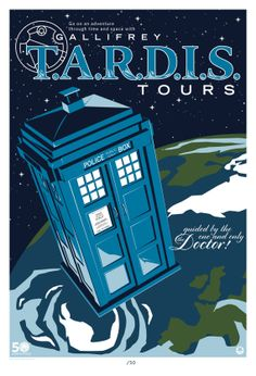 Tardis Tours -- What a fun poster idea for the bday party & later kiddo's room or play room!