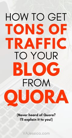 Looking for a new way to get blog traffic? Check out this blog traffic tip that will help you get tons of traffic to your blog from a site called Quora. Great for veteran or beginner bloggers! via @vajessicaroop