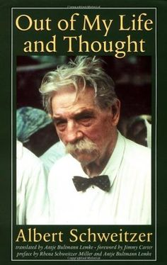 Albert Schweitzer Quotes (Author of The Quest of the Historical Jesus) Carl Jung, Martin Luther, Grimm, Albert Schweitzer Quotes, Used Books, My Books, Life Thoughts, Book Authors, Of My Life