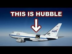 NASA Lies About The Hubble Telescope: Its Really on a Boeing 747 - Exposed - YouTube