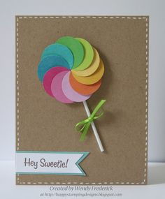 handmade card ... lollipop made of overlapping circles in raibow color order ... clean and simple design ... kraft base ... like it ...