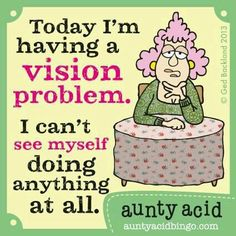 Ged Backland's random and witty thoughts on everyday life as told by Aunty Acid and her husband Walt in this Web comic Aunty Acid, Acid Rock, Thats The Way, Twisted Humor, Just For Laughs, Laugh Out Loud, The Funny, Motto, I Laughed