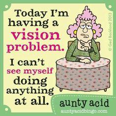 .Aunty Acid!