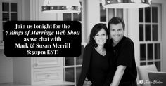 Join us tonight for the 7 Rings of #Marriage web show, 8:30pm EST!  We'll be chatting with Mark Merrill​ & Susan Merrill​ about their journey through the #7Rings. http://jbled.so/1Ekt5uJ