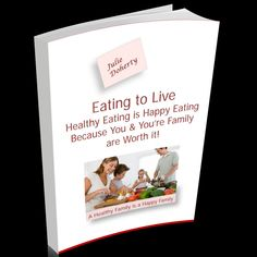 Eating to Live: learn Easy effective ways to stay healthy, lose weight, overcome ill health & disease with the foods you eat.   #Dietarysupport #Recipes #HealthyEating>>https://juliedoherty.net/product/eating-to-live/