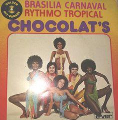 Chocolat's - Brasilia Carnaval / Rythmo Tropical at Discogs