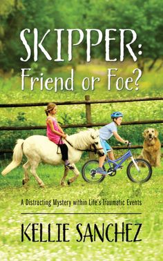 Skipper: Friend or Foe?: A Distracting Mystery within Life's Traumatic Events (published by Outskirts Press) New Friendship, Tomorrow Will Be Better, Knowing God, Golden Dog, Book Publishing, Writing A Book, Fun Learning, Nonfiction, Childrens Books