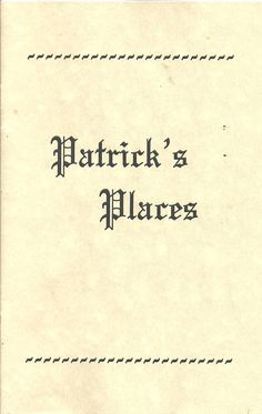 Patrick's Places, A Brief Treatise of Master Patrick Hamelton, of Scotland