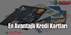 En avantajlı kredi kartları