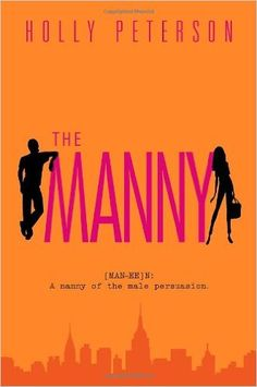 The Manny: Holly Peterson: 9780385340403: Books - Amazon.ca