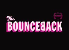Official Website of THE BOUNCEBACK