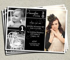 30th Birthday Invitation... I like this one cause we can put all 3 of pics on there! @Katie Powell @Melissa Griffin