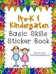 Basic Skills Sticker Book-- We are giving this booklet to the parents coming in with their child for Kindergarten screening this spring. It gives them an idea of what we would like them to know upon entering Kindergarten in the fall... and something fun they can use at home over the summer to prepare them :) $