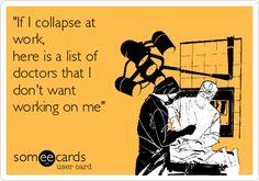 Every nurse has a list like this!