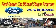 2015 Yaz Dönemi Stajyer Duyuruları  Ford Otosan Yaz Dönemi Stajyer Programı  http://unidestek.net/ford-otosan-yaz-donemi-stajyer-programi/