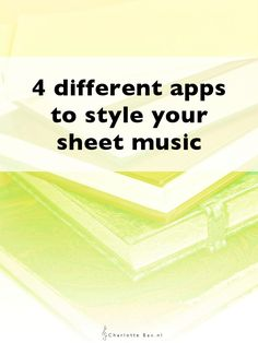 4 different apps to style your sheet music • CharlotteBax.nl