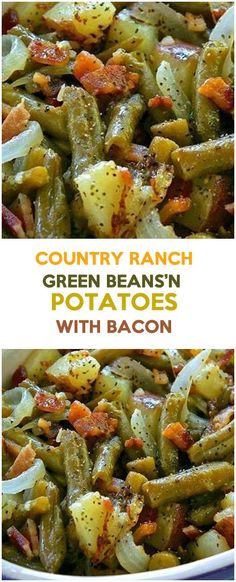 Country Ranch Green Beans'n Potatoes With Bacon – Fresh Family Recipes (country cooking recipes bacon) Side Dish Recipes, Vegetable Recipes, Dishes Recipes, Recipes Dinner, Ranch Green Beans, Southern Green Beans, Barbacoa, Chorizo, Green Beans And Potatoes