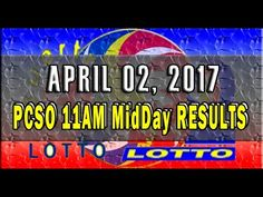 PCSO MidDay - 11AM Results April 02, 2017 (SWERTRES & EZ2) Lotto Results, Lottery Tips, April 25, February, Positive Affirmations, Online Business, Stress, Positivity, Youtube