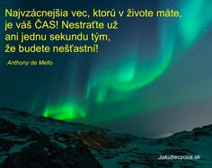 Citáty, odkazy anjelov a múdre vety na zamyslenie Northern Lights, Wisdom, Travel, Viajes, Destinations, Nordic Lights, Aurora Borealis, Traveling, Trips