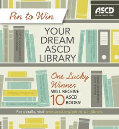 I'm pinning my favorite ten ASCD books for a chance to win them all! Visit www.ascd.org/pin-to-win-library to enter for your chance to win!