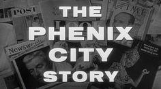 The Phenix City Story (1955) A Phil Karlson Film. Film Noir, Clete Roberts
