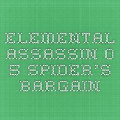 Elemental Assassin 0.5 Spiders Bargain