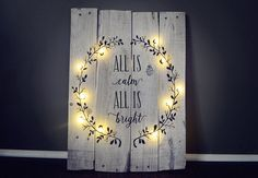 Lighted Christmas Sign FREE Shipping All is Calm by OskeeRustic