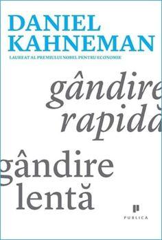 48 Dintre Cele Mai Bune Cărți de Dezvoltare Personală Care te Ajută să Crești Daniel Kahneman, Mai, Education, Reading, Books, Libros, Book, Reading Books, Onderwijs