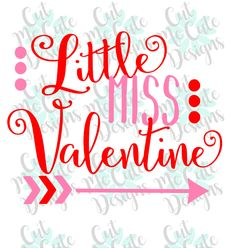 SVG DXF PNG cut file cricut silhouette cameo scrap booking Little Miss Valentine Valentines Day Baby Girl by CutMeCuteDesigns on Etsy