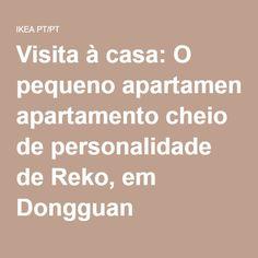 Visita à casa: O pequeno apartamento cheio de personalidade de Reko, em Dongguan