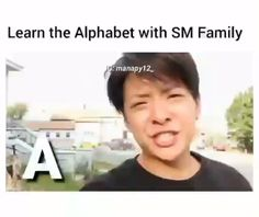 Learn alphabet with SM Family K Meme, Funny Kpop Memes, Memes Br, Exo Memes, J Pop, Shinee, Kpop Anime, Kpop Gifs, Motivational Quotes For Women