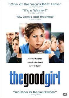 The Good Girl es una película estadounidense del año 2002, dirigida por Miguel Arteta y con guión escrito por Mike White.     Argumento   J...