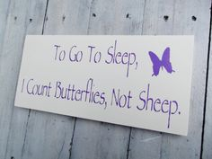 """butterfly baby room   Butterfly Nursery Theme, Art, baby girls woodland art """"To go to sleep ..."""