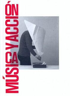 Música y acción : exposición-concierto de 40 piezas para instrumentos varios : Centro José Guerrero, Granada, del 19 de octubre de 2012 al 13 de enero de 2013