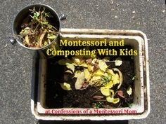 Montessori and Composting With Kids at {Confessions of a Montessori Mom}
