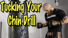 Muay Thai Heavy Bag Drill - How To Keep Your Chin Tucked