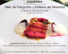 Taller de Fotografía y Estilismo de Alimentos impartido por Bonjwing Lee / Sep 23 al 27 / Culinaria (mty)