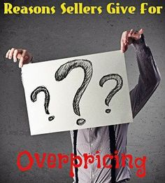 Reasons Sellers Give For Overpricing Their Homes: http://www.maxrealestateexposure.com/reasons-sellers-give-for-overpricing-their-homes-2/  #realestate