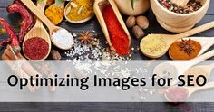 Images make an article more vivid and can actually contribute to improving the SEO for your article. Here are some steps to fully optimize an image for SEO.
